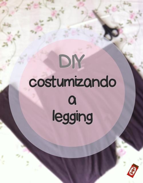 DIY - costumizando a leggin
